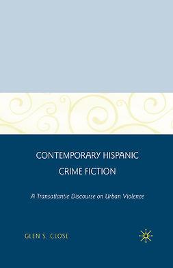 Close, Glen S. - Contemporary Hispanic Crime Fiction, ebook