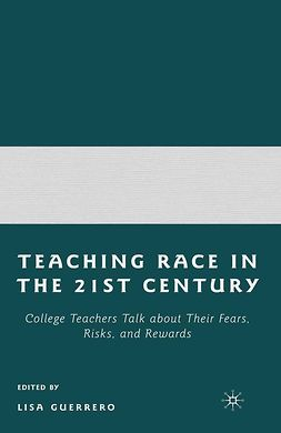 Guerrero, Lisa - Teaching Race in the Twenty-First Century, ebook