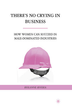Rivera, Roxanne - There's No Crying in Business, ebook