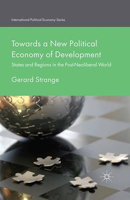 Strange, Gerard - Towards a New Political Economy of Development, e-kirja