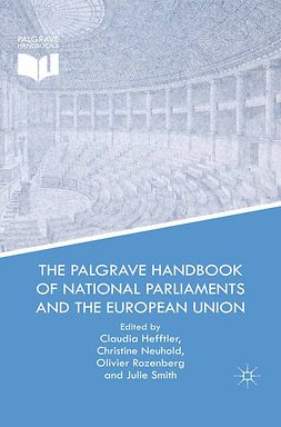 Hefftler, Claudia - The Palgrave Handbook of National Parliaments and the European Union, ebook