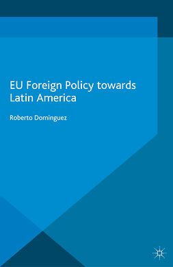 Dominguez, Roberto - EU Foreign Policy towards Latin America, ebook