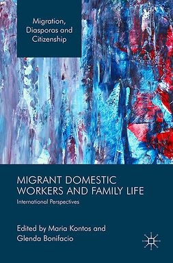 Bonifacio, Glenda Tibe - Migrant Domestic Workers and Family Life, e-bok