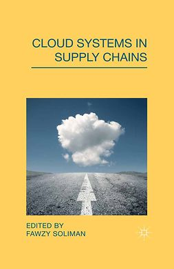 Soliman, Fawzy - Cloud Systems in Supply Chains, e-kirja