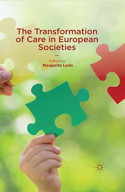León, Margarita - The Transformation of Care in European Societies, e-bok