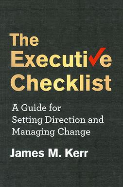 Kerr, James M. - The Executive Checklist, e-bok