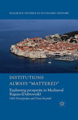 "Havrylyshyn, Oleh - Institutions Always ""Mattered"", ebook"