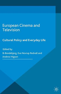 Bondebjerg, Ib - European Cinema and Television, e-bok