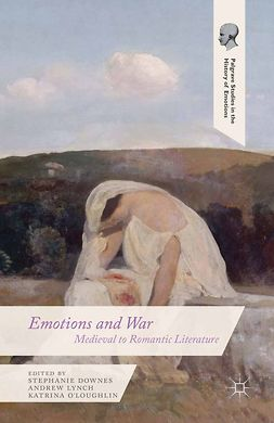 Downes, Stephanie - Emotions and War, e-bok
