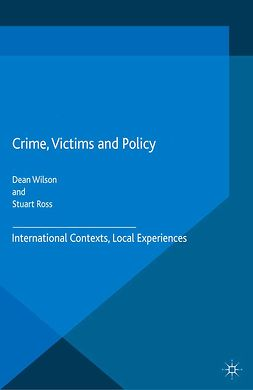 Ross, Stuart - Crime, Victims and Policy, e-kirja