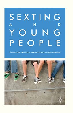 Crofts, Thomas - Sexting and Young People, ebook