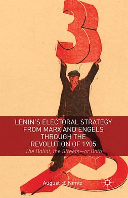 Nimtz, August H. - Lenin's Electoral Strategy from Marx and Engels through the Revolution of 1905, ebook