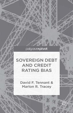 Tennant, David F. - Sovereign Debt and Credit Rating Bias, e-bok