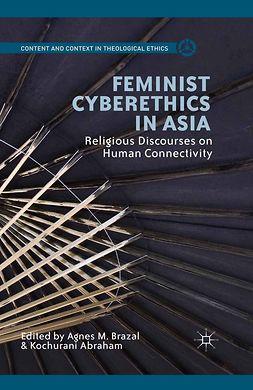 Abraham, Kochurani - Feminist Cyberethics in Asia, ebook