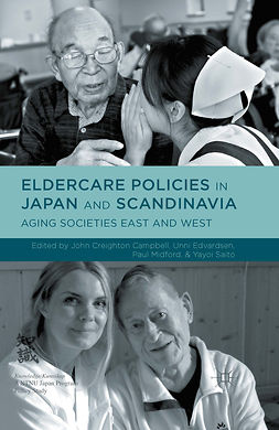 Campbell, John Creighton - Eldercare Policies in Japan and Scandinavia, ebook