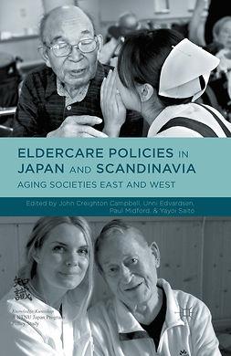 Campbell, John Creighton - Eldercare Policies in Japan and Scandinavia, e-bok