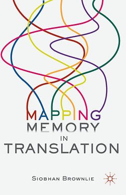 Brownlie, Siobhan - Mapping Memory in Translation, ebook