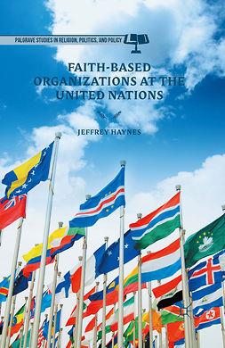 Haynes, Jeffrey - Faith-Based Organizations at the United Nations, ebook