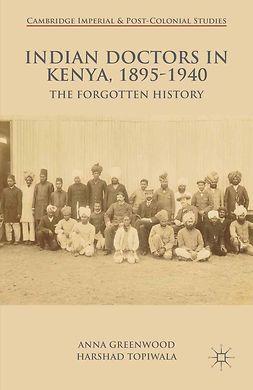 Greenwood, Anna - Indian Doctors in Kenya, 1895–1940, ebook