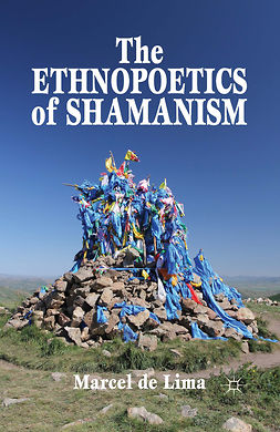 Lima, Marcel - The Ethnopoetics of Shamanism, ebook