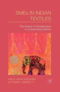 Anthony, Anoo Anna - SMEs in Indian Textiles, e-kirja