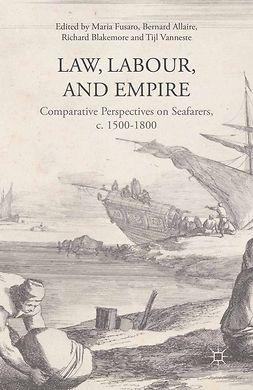 Allaire, Bernard - Law, Labour and Empire, e-kirja