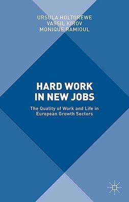 Holtgrewe, Ursula - Hard Work in New Jobs, ebook
