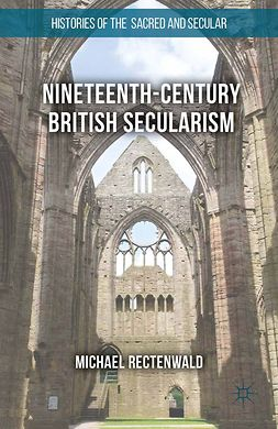 Rectenwald, Michael - Nineteenth-Century British Secularism, ebook