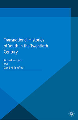 Jobs, Richard Ivan - Transnational Histories of Youth in the Twentieth Century, e-bok
