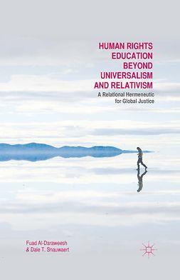 Al-Daraweesh, Fuad - Human Rights Education Beyond Universalism and Relativism, e-kirja