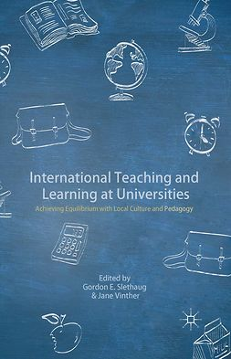 Slethaug, Gordon E. - International Teaching and Learning at Universities, ebook