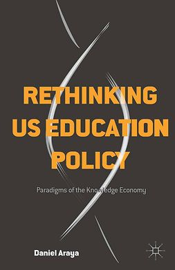 Araya, Daniel - Rethinking US Education Policy, e-kirja