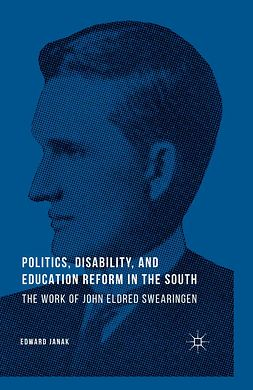 Janak, Edward - Politics, Disability, and Education Reform in the South, ebook