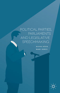 Bäck, Hanna - Political Parties, Parliaments and Legislative Speechmaking, ebook