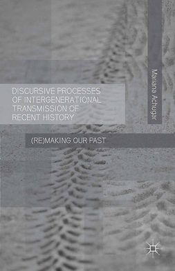 Achugar, Mariana - Discursive Processes of Intergenerational Transmission of Recent History, ebook