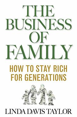 Taylor, Linda Davis - The Business of Family, ebook