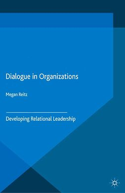 Reitz, Megan - Dialogue in Organizations, ebook