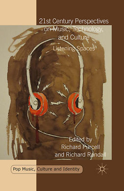 Purcell, Richard - 21st Century Perspectives on Music, Technology, and Culture, e-kirja