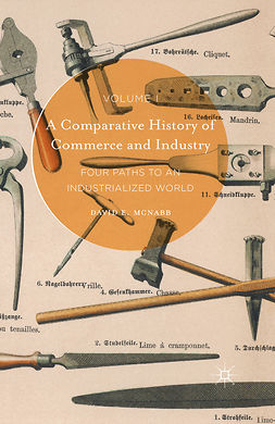 McNabb, David E. - A Comparative History of Commerce and Industry, Volume I, ebook