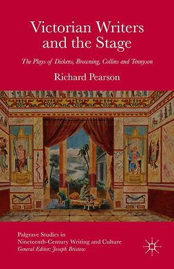 Pearson, Richard - Victorian Writers and the Stage, ebook