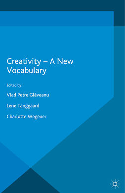 Glăveanu, Vlad Petre - Creativity — A New Vocabulary, e-kirja