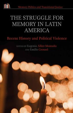 Allier-Montaño, Eugenia - The Struggle for Memory in Latin America, ebook