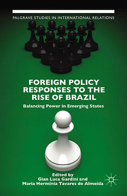 Almeida, Maria Hermínia Tavares - Foreign Policy Responses to the Rise of Brazil, ebook