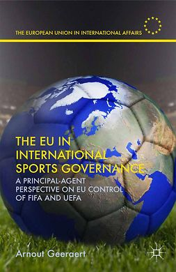 Geeraert, Arnout - The EU in International Sports Governance, ebook