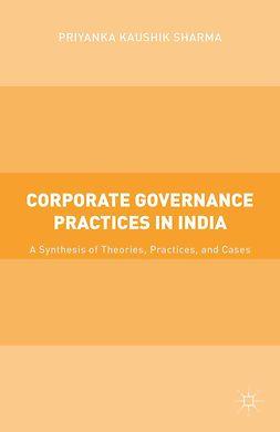 Sharma, Priyanka Kaushik - Corporate Governance Practices in India, ebook