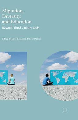 Benjamin, Saija - Migration, Diversity, and Education, ebook