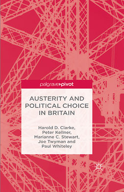 Clarke, Harold D. - Austerity and Political Choice in Britain, ebook