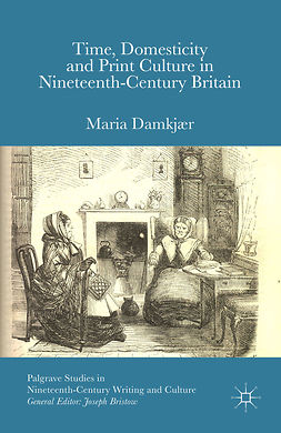 Damkjær, Maria - Time, Domesticity and Print Culture in Nineteenth-Century Britain, e-kirja