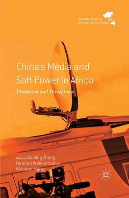Mano, Winston - China's Media and Soft Power in Africa, e-bok