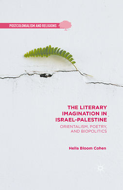 Cohen, Hella Bloom - The Literary Imagination in Israel-Palestine, ebook